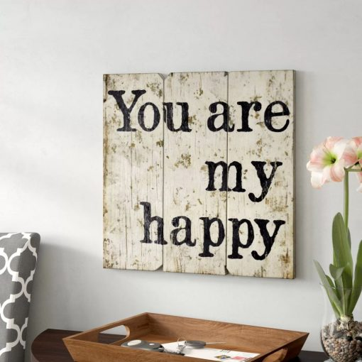 aghavni you are my happy wood multi surface wall décor