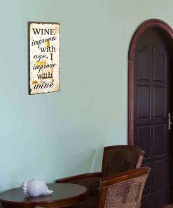 arden vintage wine improves with age wall décor