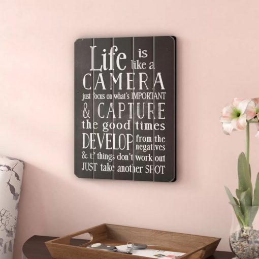 astra life is like a camera textual wood wall art