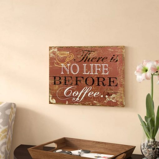 cleobella vintage there is no life before coffee wood wall décor