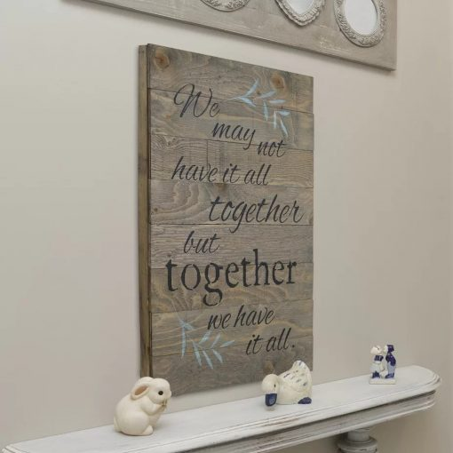 eberjey we may not have it all together but together we have it all wall textual art