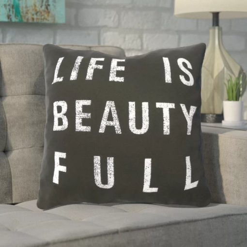 lynn 100 polyester cover life is beauty throw pillow